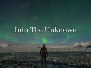 """Into the Unknown"""