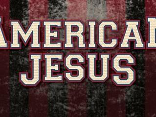 """An American Jesus?"""