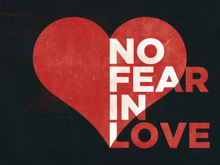 """Responding in Love, not Fear"""