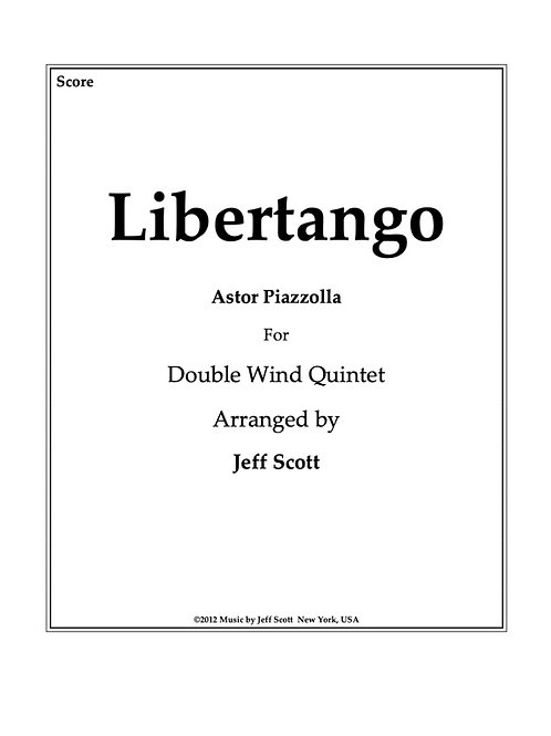 Libertango for Double Wind Quintet
