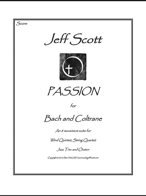 Passion for Bach and Coltrane (RENTAL ONLY)