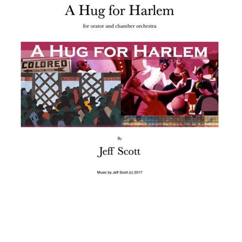 A Hug for Harlem (Chamb Orch/Orator) RENTAL ONLY