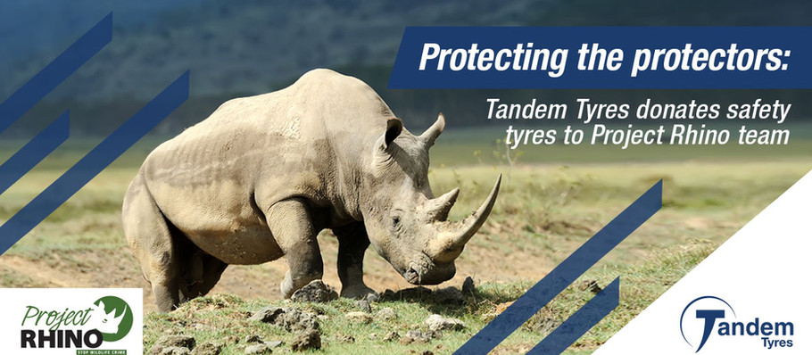 Protecting the protectors: Tandem Tyres donates safety tyres to Project Rhino team