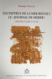 17- Les papyrus de la Mer Rouge- Pierre Tallet