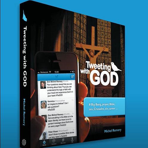 Tweeting with God!