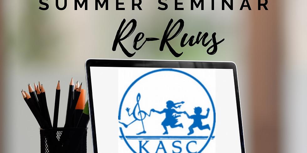 Summer Seminar RE-RUNS EXTENDED
