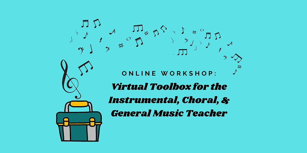 Virtual Toolbox for the Instrumental, Choral, & General Music Teacher
