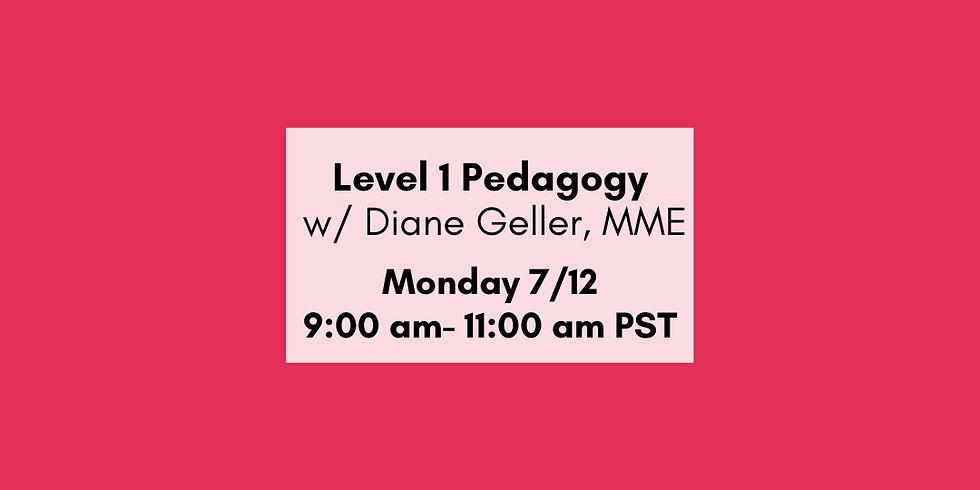 Level I Pedagogy Overview
