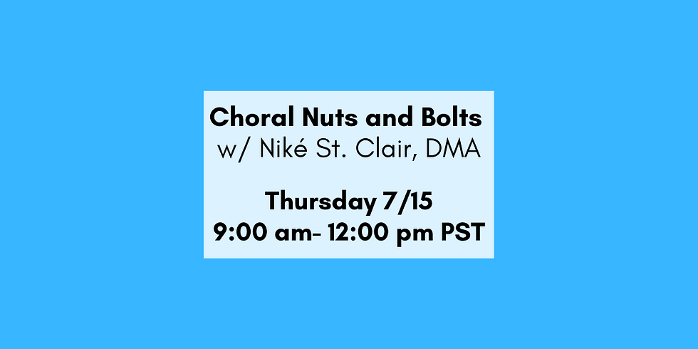 Choral Nuts & Bolts