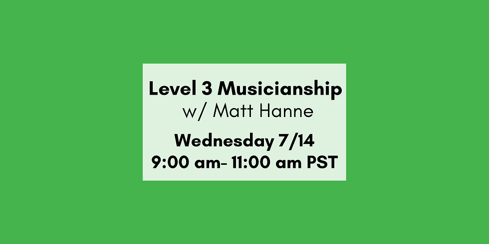 Level III Musicianship Overview