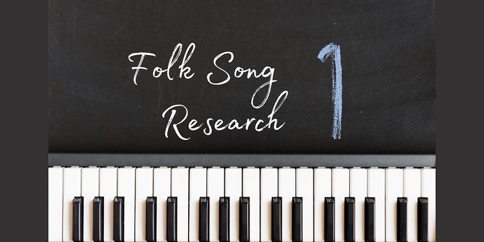 Folk Song Research 1 Registration Deadline