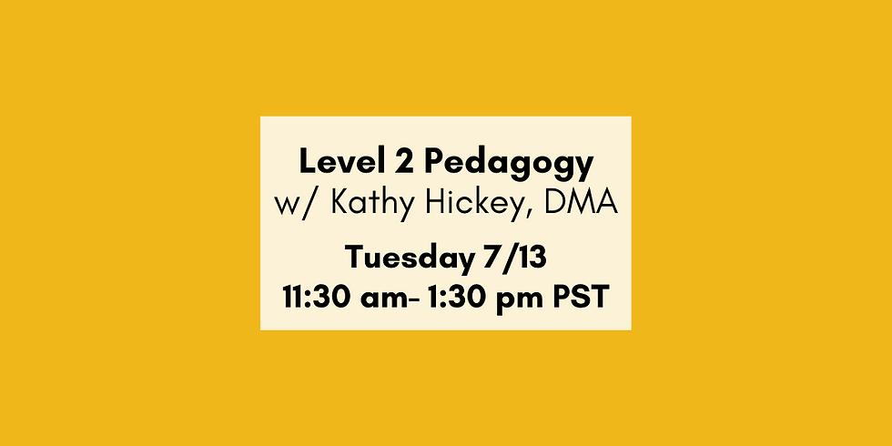 Level II Pedagogy Overview