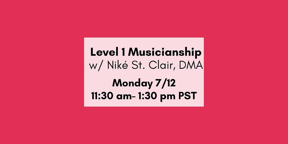 Level I Musicianship Overview