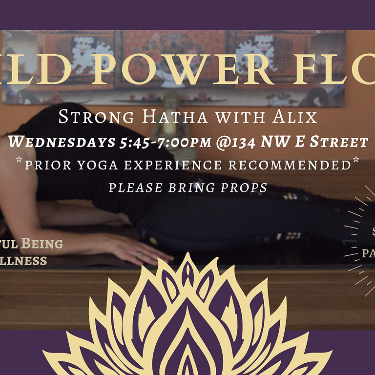 Wild Power Flow- Every WED PM