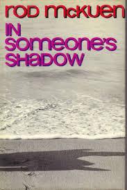 Rod Mckuen In Someone's Shadow