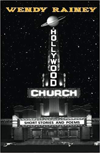 Hollywood Church by Wendy Rainey