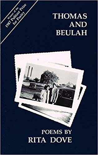 Thomas and Beulah by Rita Dove
