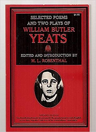 Selected Poems and Two Plays of William Butler Yeats