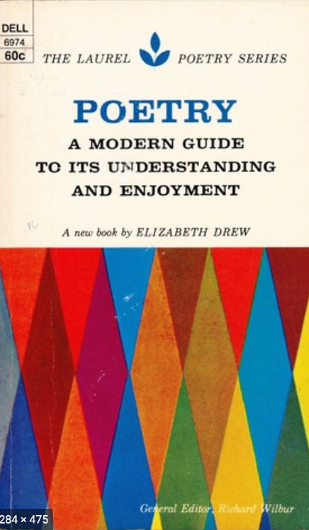 Poetry A modern guide to its understanding and enjoyment by Elizabeth Drew