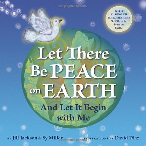 Let there be peace on earth by Jackson & Miller Diaz