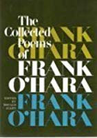 The selected poems of Frank Ohara