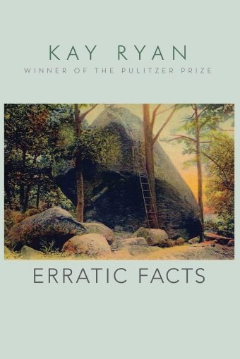 ERRATIC FACTS BY KAY RYAN