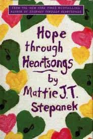 Hope through heartsongs by Mattie J.J. Stepanek