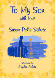 My son with love by Susan Polis Schutz