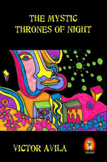 The Mystic thrones of night by Victor Avila