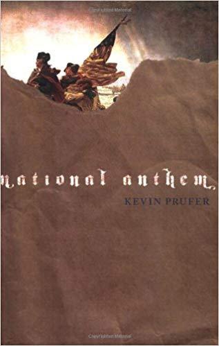 National anthem by Kevin Prufer