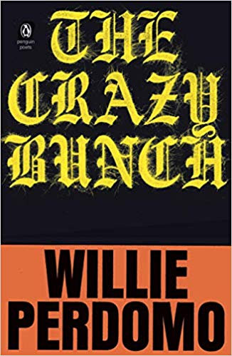 The crazy bunch by Willie Perdomo