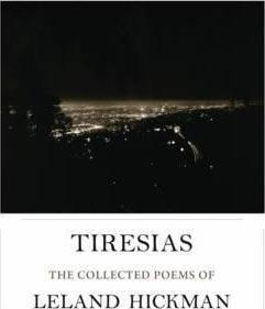 Tiresias by Leland Hickman