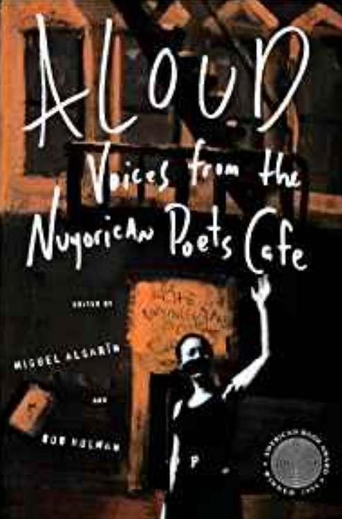 ALOUD Voices From The Nuyorican Poets Cafe