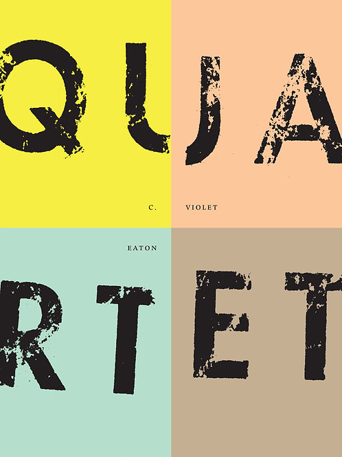 Quartet by C. Violet Eaton