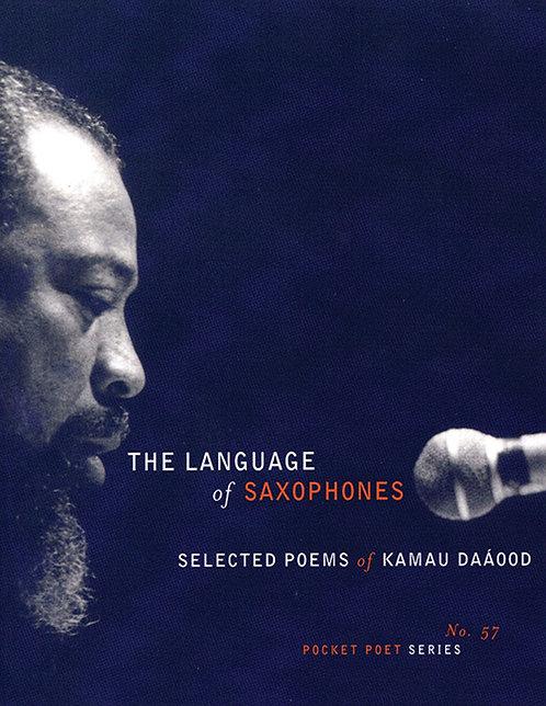 The language of saxophones by Kamau Daaood