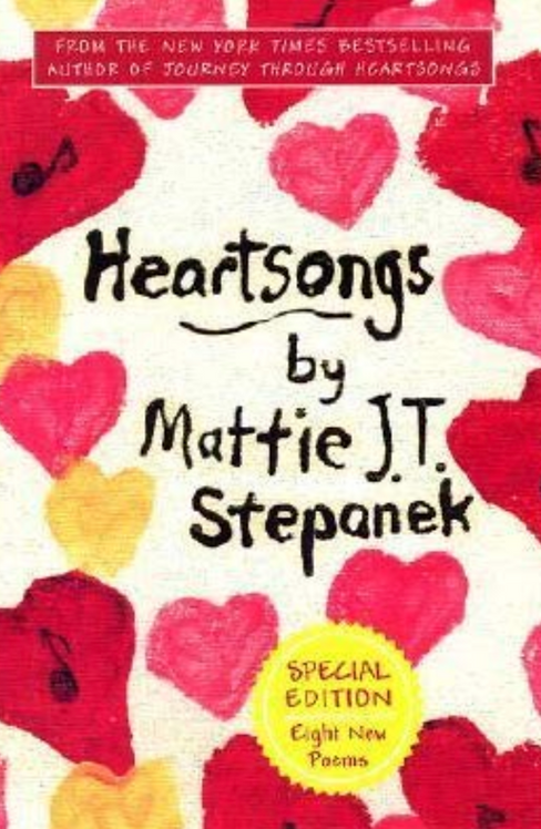 Heart Songs by Mattie J.T. Stepanek