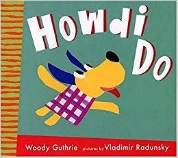 Howdi Do by Guthrie / Radunsky