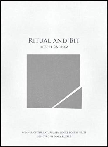 Ritual and Bit by Robert Ostrom