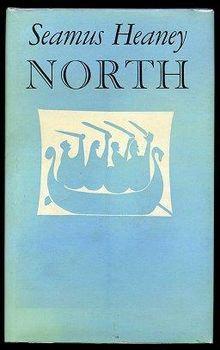 Seamus Heaney - North