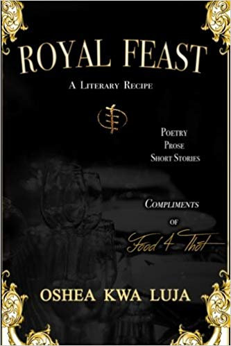 Royal Feast by Oshea Kwa Luja