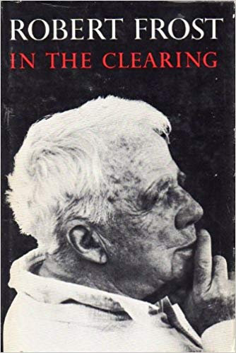 Robert Frost-In the clearing