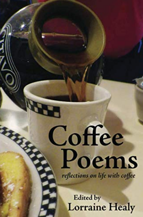 Coffee Poems edited by Lorraine Healy