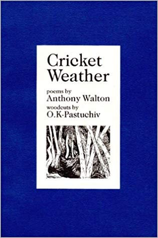Cricket Weather by Anthony Walton