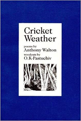 Cricket Weather by Anthony Walton