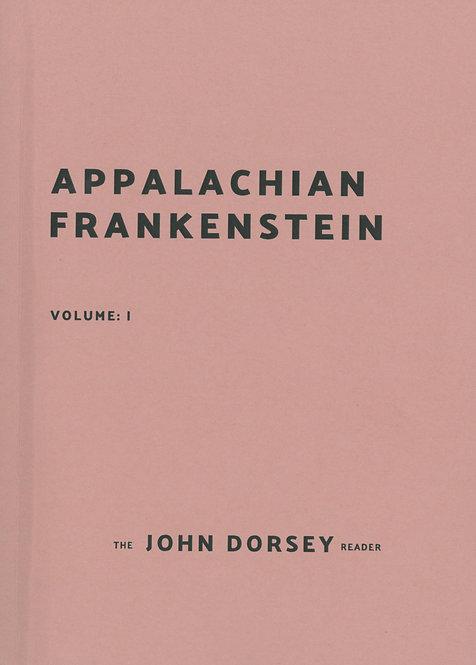 Appalachian Frankenstein by John Dorsey