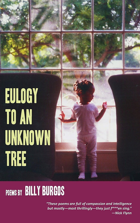 Eulogy to an unknown tree by Bill Burgos