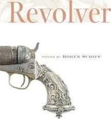 Revolver by Robyn Schiff