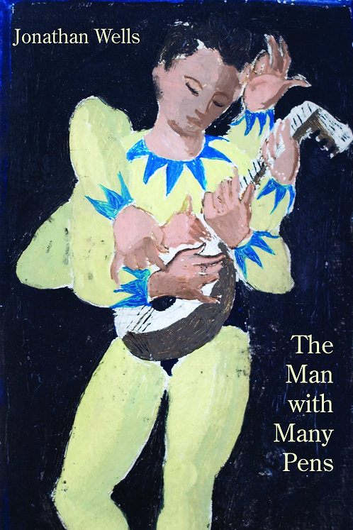 The man with many pens by Jonathan Wells