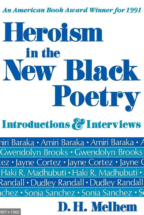 Heroism in the Black New Poetry