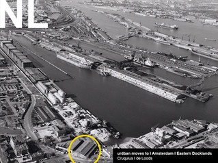 urdban moves to   NL   Eastern Docklands Amsterdam